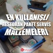 En Kullanışlı Restoran Paket Servis Malzemeleri